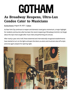 GOTHAM, As Broadway Reopens, Ultra-Lux Condos Cater to Musicians, 08.20.21