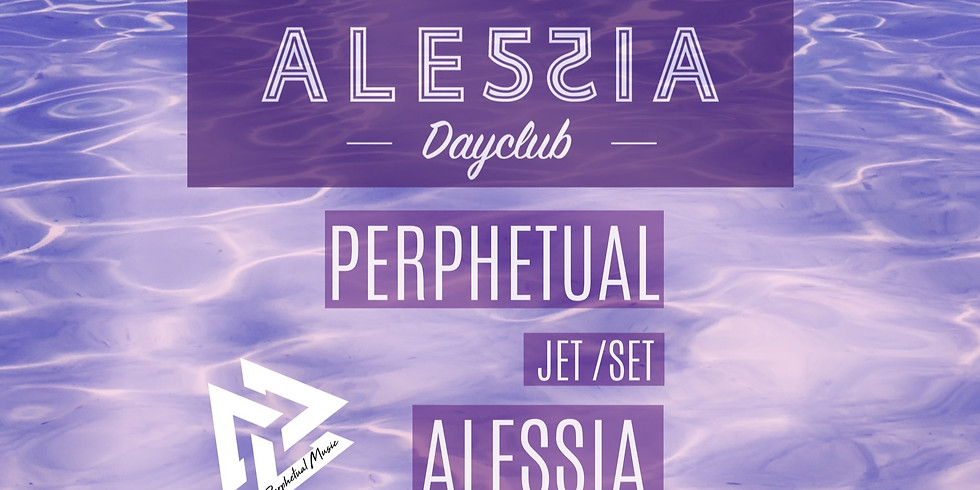 Alessia Day Club Re-Opening by Perphetual
