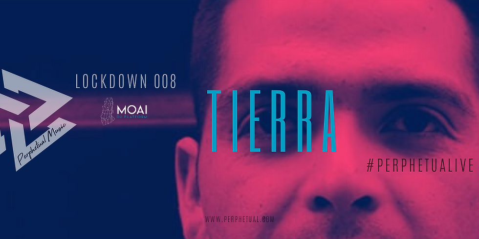 LOCKDOWN 008 TIERRA