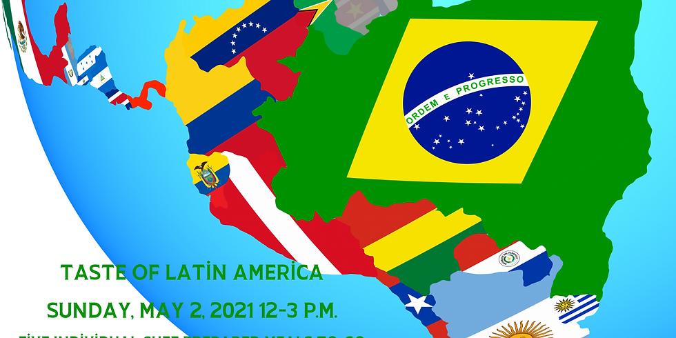 """Taste of Latin America"""