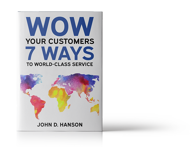 Wow Your Customers, 7 Ways to World-class Customer Service Book