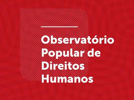 Nota de repúdio do Observatório Popular de Direitos Humanos
