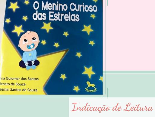 Indicação de Leitura: O menino curioso das estrelas