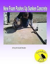 New Foam Pushes Up Sunken Concrete.jpg