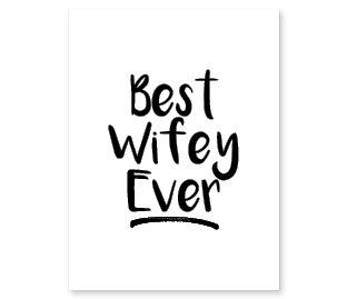 Best Wifey Ever: Set of 3
