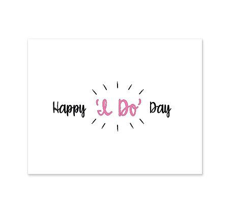 Happy 'I Do' Day: Set of 3