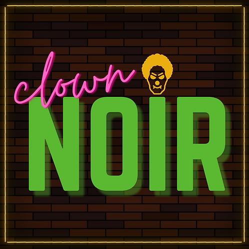 CLOWN NOIR