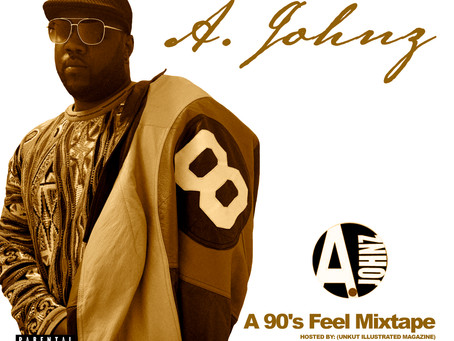 """Back in the Day! A. Johnz new Mixtape """"A 90's Feel"""" Out Now click the link to download..."""