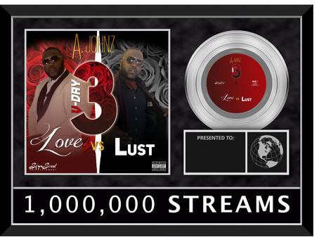 Congrats A. Johnz V-Day 3: Love vs Lust has officially surpassed 1 Million Streams!