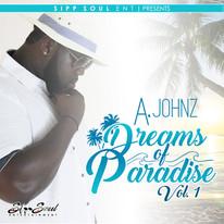 A. Johnz/Dreams Of Paradise Vol. 1