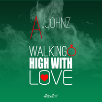 A. Johnz/Walking High With Love