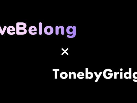 """10代のマイノリティコミュニティアプリ「weBelong」と弊社がグローバルに展開するYouTube音楽ラジオ『Tone by Gridge』が""""多様性""""軸に協業スタート!"""