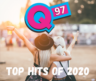 Q97's Top Hits for 2020