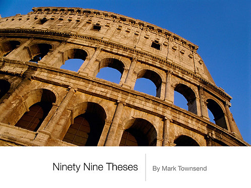 Ninety Nine Theses