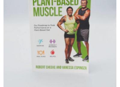 Plant-Based Muscle by Robert Cheeke And Vanessa Espinoza