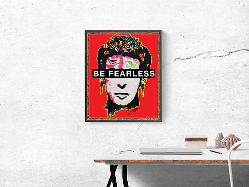 Frida Kahlo Be Fearless Print