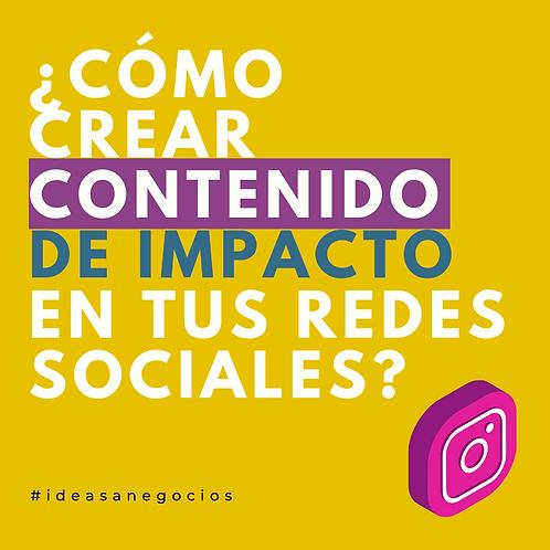 ¿Cómo crear contenido de impacto en tus redes sociales?