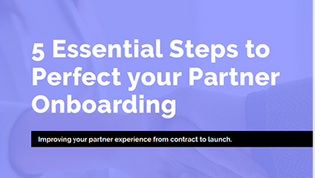 5 Essential Steps to Perfect your Partner Onboarding