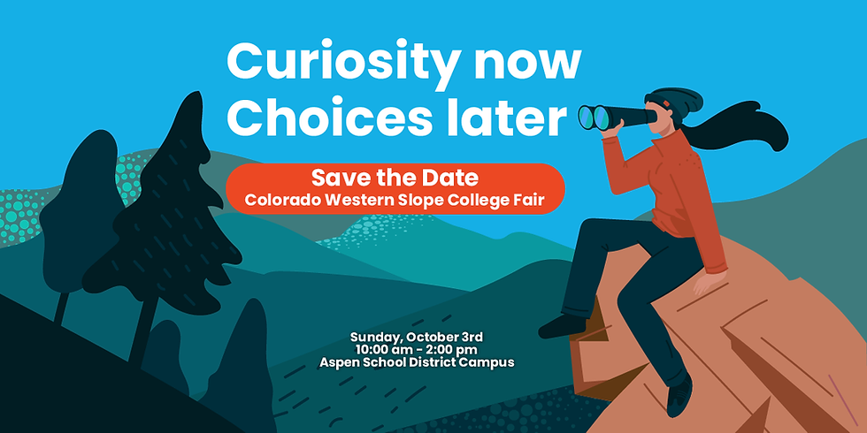 Colorado Western Slope College Fair 2021 Save the Date, hosted by College Outreach and Aspen School District