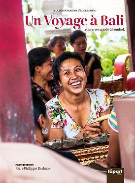 livre un voyage à Bali - Auteur Jean-Philippe Berlose