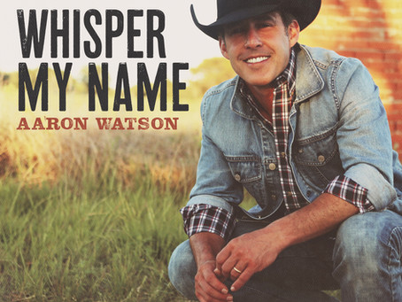 """TEXAS COWBOY HALL OF FAMER AARON WATSON MAKES RESOUNDING DEBUT WITH NEW SINGLE """"WHISPER MY NAME"""""""