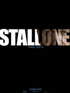 Stallone: Frank, that is teaser poster
