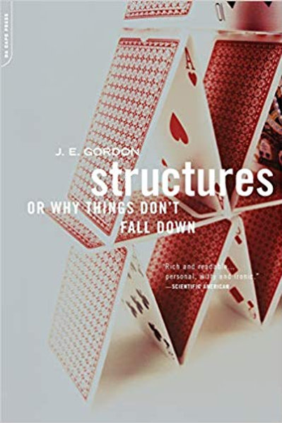 Structures - Or Why Things Don't Fall Down
