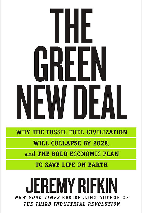 The New Green Deal - Jeremy Rifkin