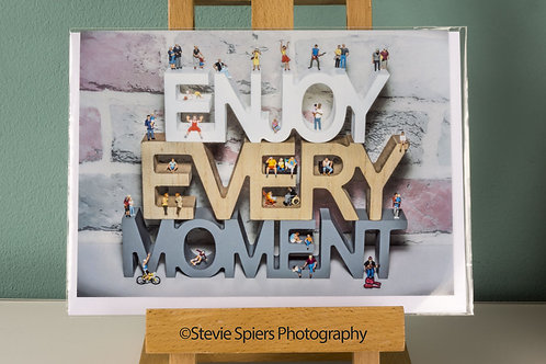 Enjoy Every Moment - Greeting Cards
