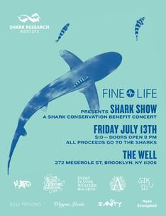 Fine Life Presents Shark Show