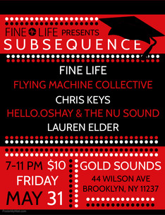 Fine Life Presents Subsequence