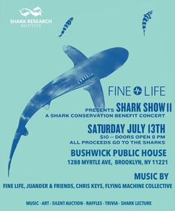 Fine Life Presents Shark Show II