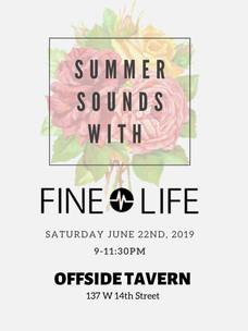 Fine Life Presents Summer Sounds