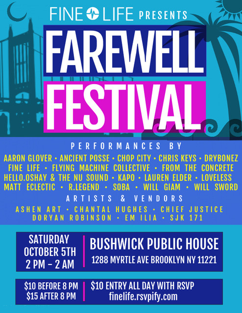 Fine Life Presents Farewell Festival