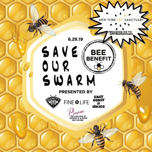 Fine Life Presents Save Our Swarm