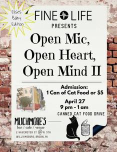 Fine Life Presents Open Mic, Open Heart, Open Mind II