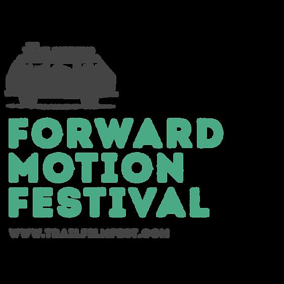 Forward Motion Fest