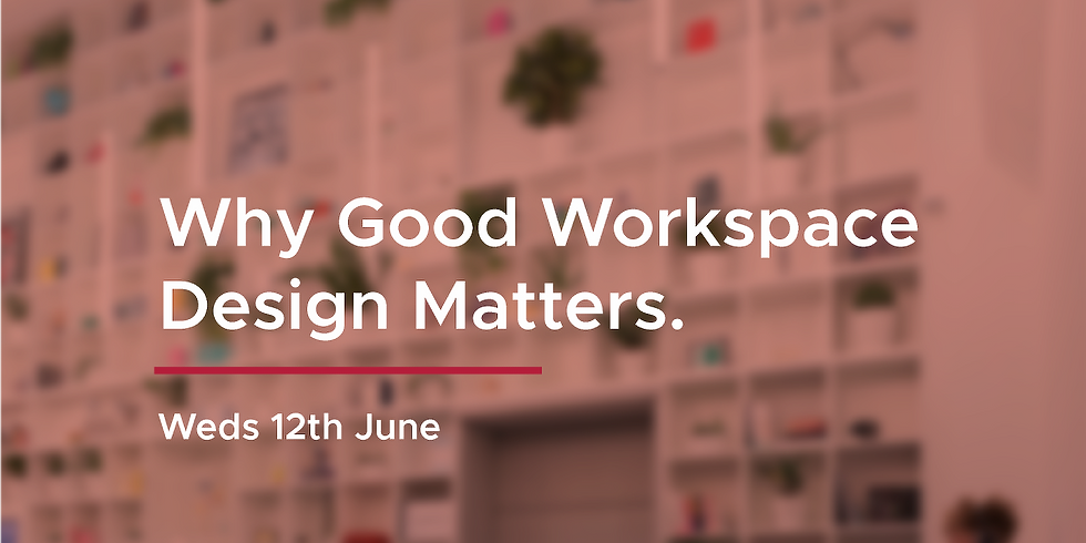 Why Good Workplace Design Matters