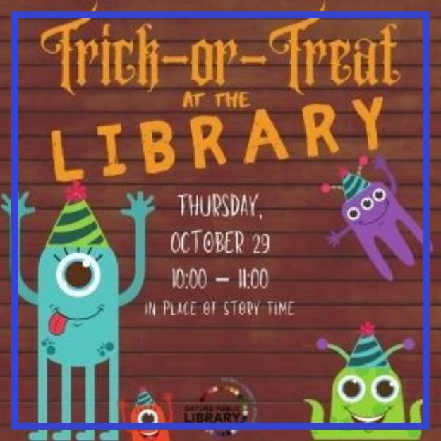 (RESCHEDULED) Trick-or-Treat at the Library