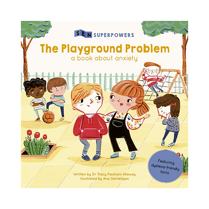 Sen Superpowers: The Playground Problem - A Book about Anxiety (Paperback)
