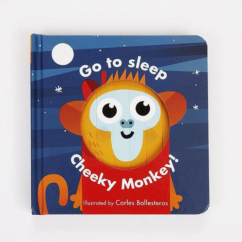 Little Faces: Go To Sleep Cheeky Monkey