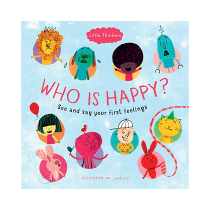 Who is Happy? - A Story About Identifying And Connecting With Emotions