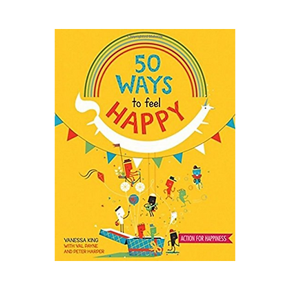 50 Ways To Be Happy (Paperback)