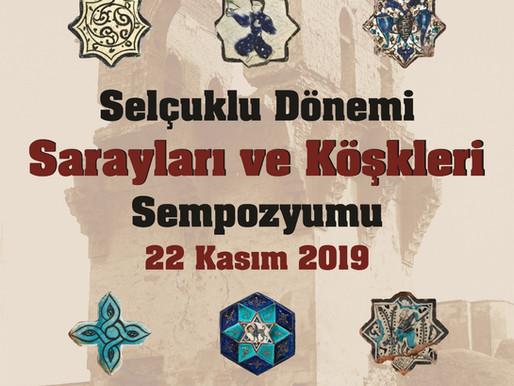 Ulusal Selçuklu Dönemi Sarayları ve Köşkleri Sempozyumu Kubadabad Sarayı Konulu Bildiri