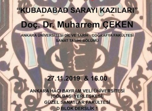 """""""Kubadabad Sarayı Kazıları"""" Konulu Söyleşi"""