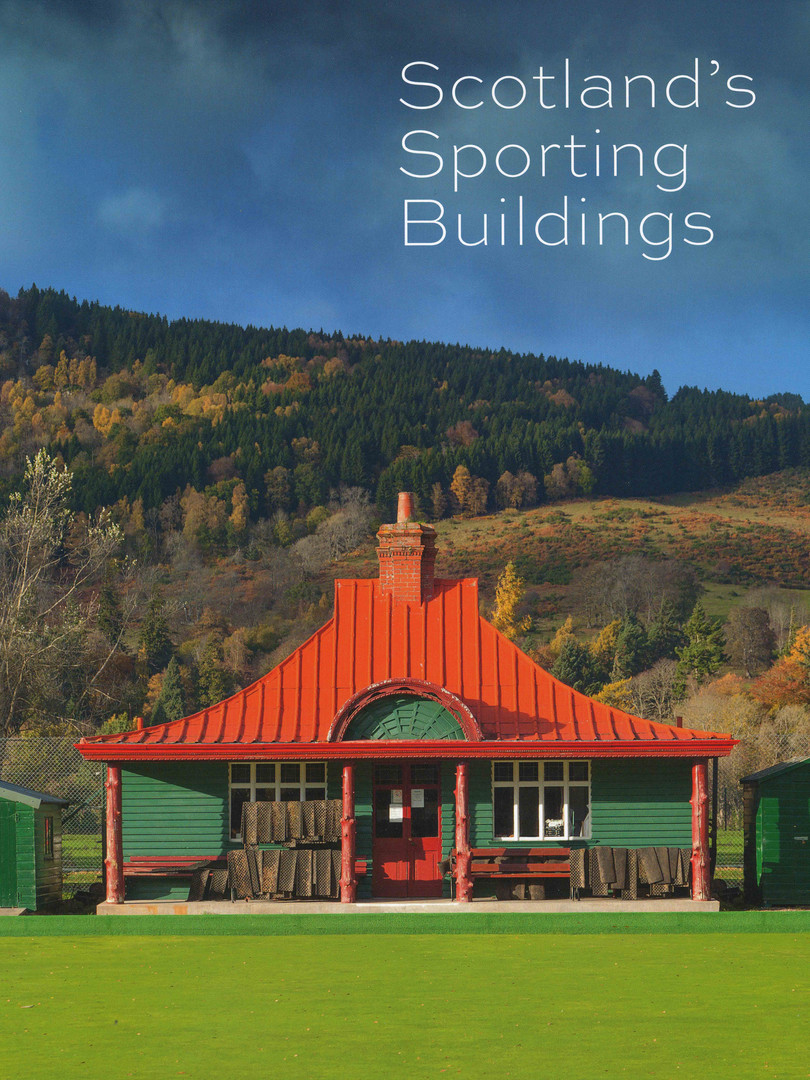 Scotland's Sporting Buildings
