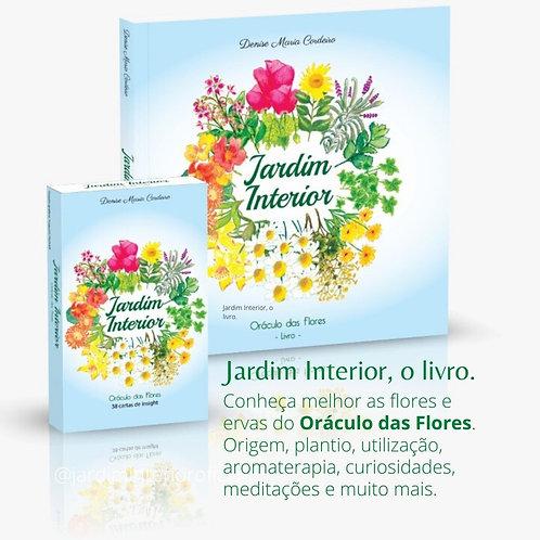 Oráculo das Flores Jardim Interior: LIVRO + CARTAS