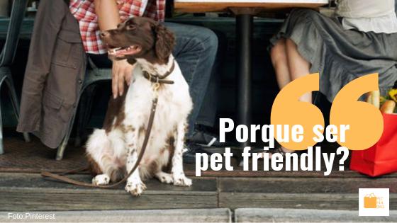 Porque ser pet friendly?
