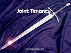 Joint Tenancy: A Double-Edged Sword