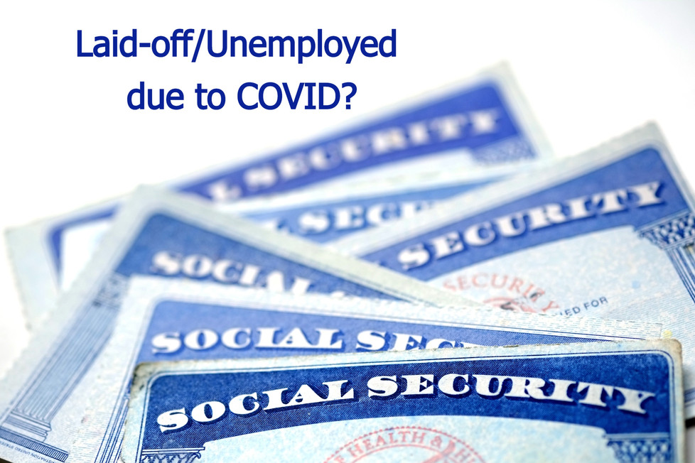 COVID: If You Have Been Laid Off, Should You Take Your Social Security Benefits Early?